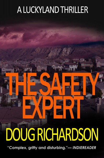 The Safety Expert: A Luckyland Thriller